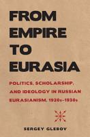 From Empire to Eurasia PDF