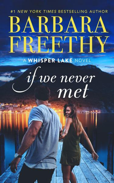 Download If We Never Met  A fun  feel good contemporary romance  Book