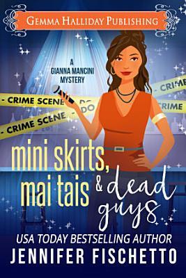 Mini Skirts  Mai Tais   Dead Guys