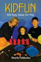 KIDFUN  401 Easy Ideas for Play PDF
