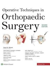 Operative Techniques in Orthopaedic Surgery: Edition 2