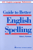 Guide to Better English Spelling
