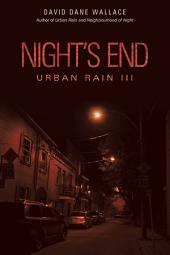 Night's End: Urban Rain III