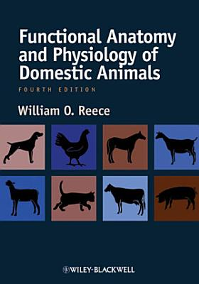 Functional Anatomy and Physiology of Domestic Animals PDF