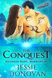The Conquest (Kelderan Runic Warriors, #1)