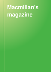 Macmillan's Magazine: Volume 85