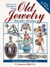 Answers To Questions About Old Jewelry: Edition 7