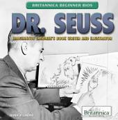 Dr. Seuss: Imaginative Children's Book Writer and Illustrator