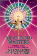 The Ascended Masters on Soul Mates and Twin Flames