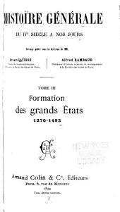 Histoire générale du IV siècle á nos jours: Formation des grands états, 1270-1492