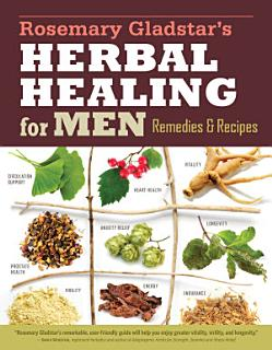 Rosemary Gladstar s Herbal Healing for Men Book