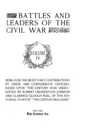 Battles and Leaders of the Civil War: Volume 4