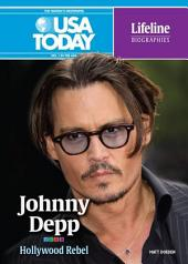 Johnny Depp: Hollywood Rebel