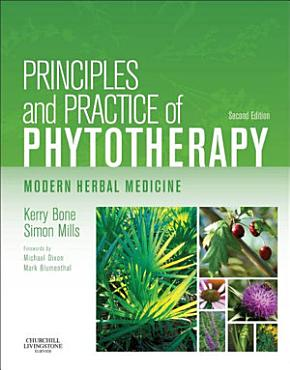 Principles and Practice of Phytotherapy   E Book PDF