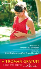 Enceinte du chirurgien - Seconde chance au West Central Hospital - Le passé secret du Dr Lawson: (promotion)