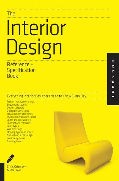 Download The Interior Design Reference   Specification Book Book