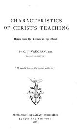 Characteristics of Christs Teaching, Drawn from the Sermon on the Mount