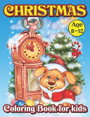 Christmas Coloring Book For Kids Age 8-12
