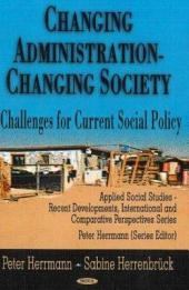 Changing Administration, Changing Society: Challenges for Current Social Policy