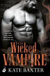 The Wicked Vampire Last True Vampire 6 Book PDF
