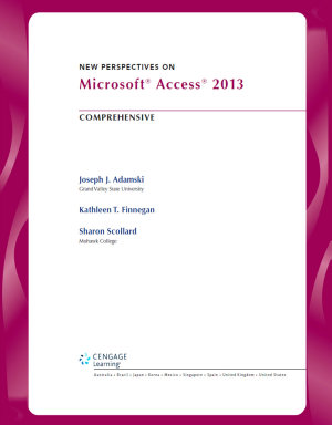 New Perspectives on Microsoft Access 2013  Comprehensive PDF