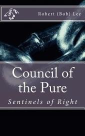 Council of the Pure: Sentinels of Right