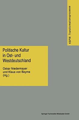 Politische Kultur in Ost  und Westdeutschland PDF