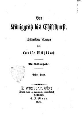 Von K  niggr  tz bis Chiselhurst historischer Roman PDF
