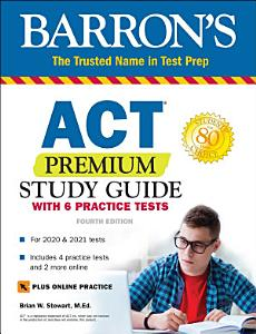 ACT Premium Study Guide with 6 Practice Tests Book