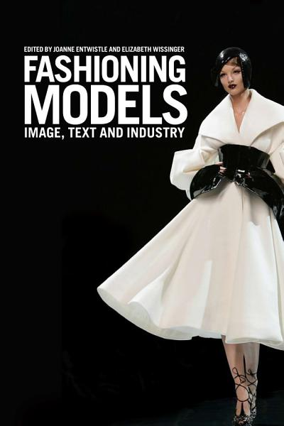 Fashioning Models PDF
