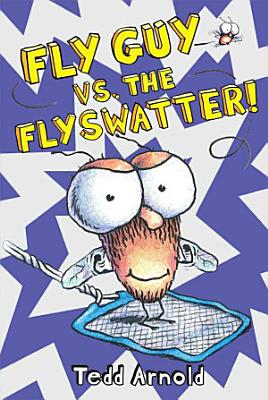 Fly Guy Versus the Fly Swatter