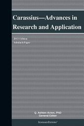 Carassius—Advances in Research and Application: 2013 Edition: ScholarlyPaper