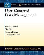 User-Centered Data Management