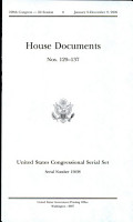 United States Congressional Serial Set Serial No 15038 House Documents Nos 129 137