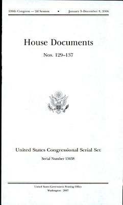 United States Congressional Serial Set  Serial No  15038  House Documents Nos  129 137 PDF