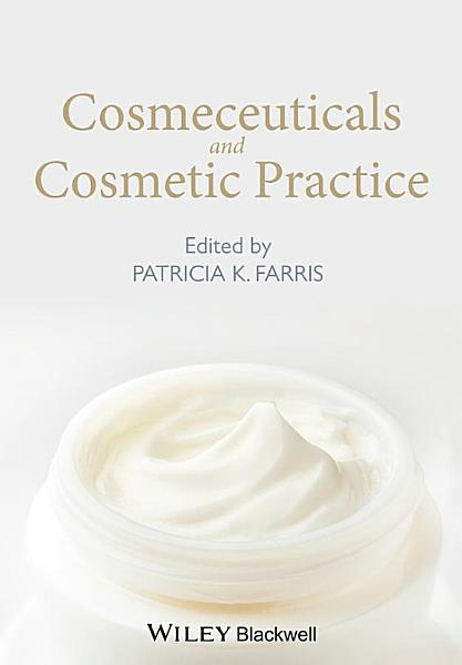 Cosmeceuticals and Cosmetic Practice PDF