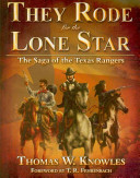 They Rode for the Lone Star