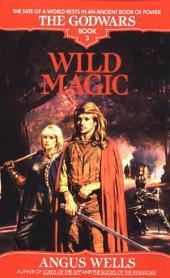 Wild Magic: The Godwars
