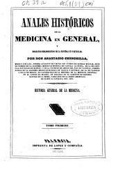 Anales históricos de la medicina en general, y biográfico-bibliográfico de la española en particular: Volumen 1