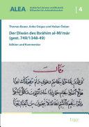 Der Diwan des Ibrahim al Mi mar  gest  749 1348 49