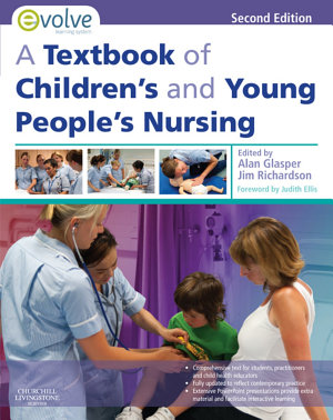 A Textbook of Children s and Young People s Nursing E Book PDF
