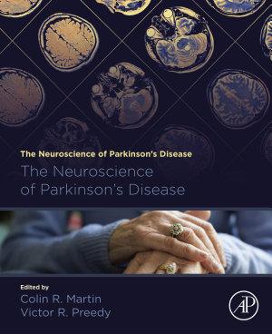 The Neuroscience of Parkinson's Disease