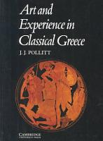 Art and Experience in Classical Greece PDF