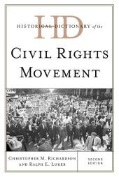 Historical Dictionary of the Civil Rights Movement: Edition 2