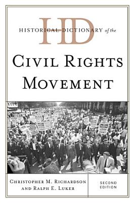 Historical Dictionary of the Civil Rights Movement PDF