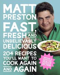 Fast Fresh And Unbelievably Delicious Book PDF