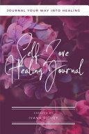 Self-Love Healing Journal