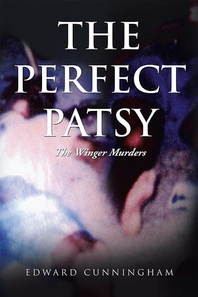 The Perfect Patsy