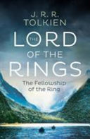The Fellowship of the Ring (the Lord of the Rings, Book 1)