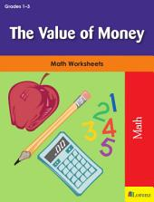The Value of Money: Math Worksheets